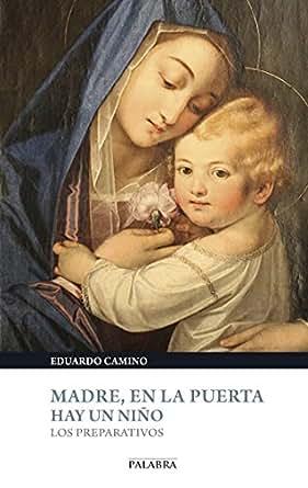Madre en la puerta hay un Niño (Cuadernos Palabra) (Spanish Edition