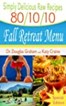Simply Delicious Raw Recipes: 80/10/1...