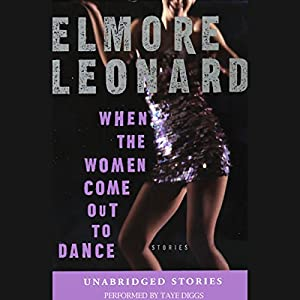 When the Women Come Out to Dance (Unabridged Stories) Audiobook