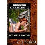 Do Me A Favor (Second Chances Book 2)