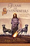 Flame of Sevenwaters (045146480X) by Marillier, Juliet