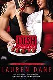 Lush (A Delicious Novel)
