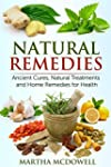 Natural Remedies - Ancient Cures, Nat...