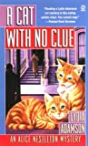 A Cat With no Clue (Alice Nestleton Mystery) (0451205014) by Adamson, Lydia