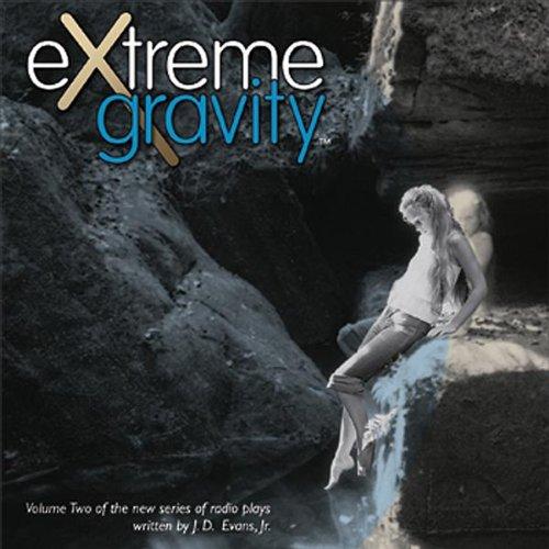 Vol. 2-Extreme Gravity