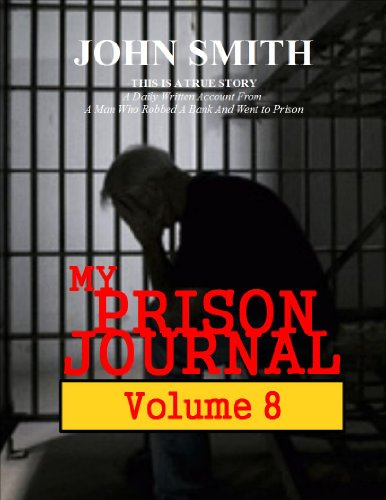 My Prison Journal - Volume 8