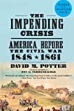 img - for The Impending Crisis, 1848-1861 book / textbook / text book