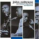 echange, troc John Coltrane - Art Blakey'S Big Band & Quintet