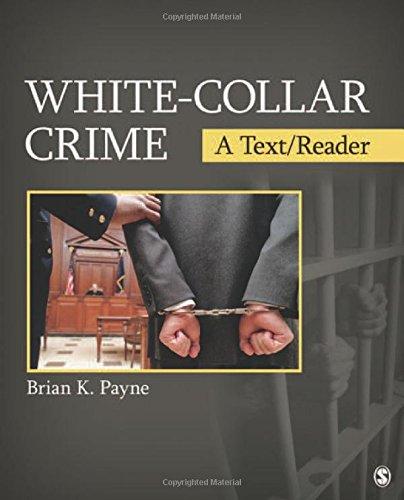 White-Collar Crime: A Text/Reader (SAGE Text/Reader...