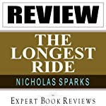 The Longest Ride: by Nicholas Sparks -- Expert Book Review & Analysis |  Expert Book Reviews