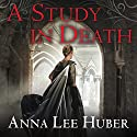 A Study in Death: Lady Darby Mystery Series #4 (       UNABRIDGED) by Anna Lee Huber Narrated by Heather Wilds