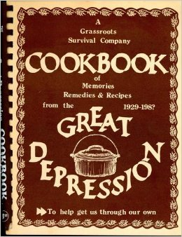 A Grassroots Survival Company Cookbook of Memories, Remedies & Recipes from the Great Depression 1929-198?, Mark Nichols; Buffy Nichols