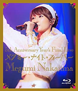 5th Anniversary Year's Final Live メグミー・ナイト・フィーバー