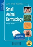 Small Animal Dermatology: Self-Assessment Color Review (Veterinary Self-Assessment Color Review Series)