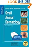 Small Animal Dermatology: Self-Assess...