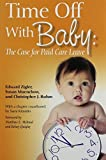 img - for Time Off With Baby by Edward Zigler (2012-07-01) book / textbook / text book