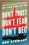 Don't Trust, Don't Fear, Don't Beg: T...