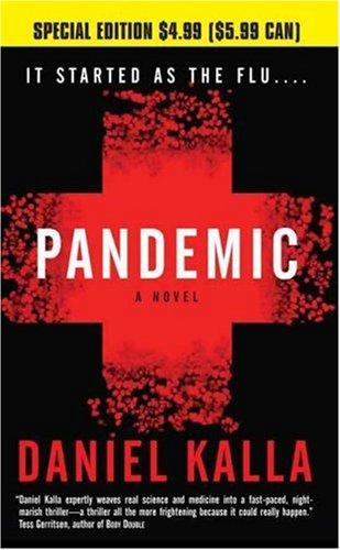 Pandemic, DANIEL KALLA