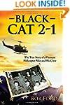 Black Cat 2-1: The True Story of a Vi...