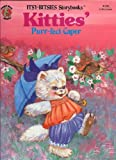 img - for Kitties' Puff-Fect Caper / Itsy-Bitsies Storybooks book / textbook / text book