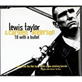 Lewis Taylor 18 With a Bullet