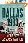 Dallas: 1963: The Road to the Kennedy...