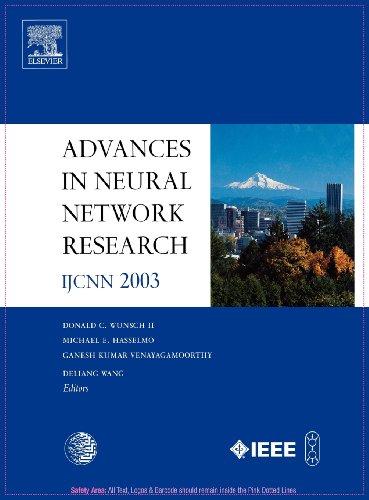 Advances in Neural Network Research: IJCNN 2003