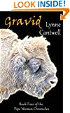 Gravid (The Pipe Woman Chronicles Book 4)