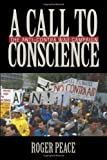 img - for A Call to Conscience: The Anti-Contra War Campaign (Culture, Politics, and the Cold War) book / textbook / text book
