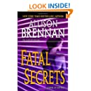 Fatal Secrets: A Novel of Suspense