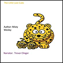 The Little Lost Cubs Audiobook by Misty Wesley Narrated by Trevor Clinger