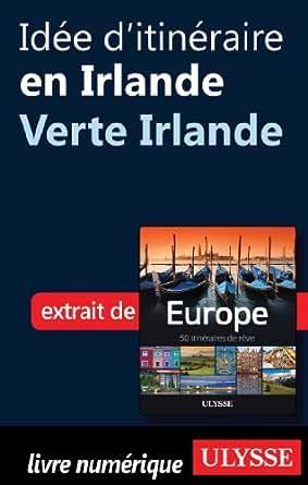 Amazon.com: Idée d'itinéraire en Irlande - Verte Irlande (French