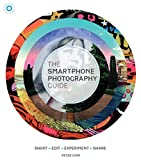 img - for The Smartphone Photography Guide: Shoot*Edit*Experiment*Share book / textbook / text book