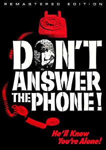 Don't Answer The Phone (Remastered Edition)