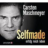 """Selfmade: erfolg reich lebenvon """"Carsten Maschmeyer"""""""