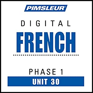 French Phase 1, Unit 30 Audiobook