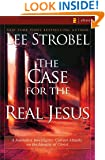 The Case for the Real Jesus: A Journalist Investigates Scientific Evidence That Points Toward God (Case for ... Series)