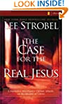 The Case for the Real Jesus: A Journa...