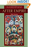 After Empire: The Conceptual Transformation of the Chinese State, 1885-1924