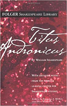 titus andronicus by william shakespeare essay Enter the emperor, tamora and her two sons, with the.