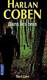 echange, troc Harlan Coben - Dans les bois