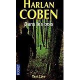 Dans les boispar Harlan Coben