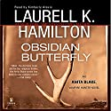 Obsidian Butterfly: Anita Blake, Vampire Hunter, Book 9 Audiobook by Laurell K. Hamilton Narrated by Kimberly Alexis