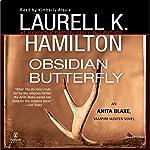 Obsidian Butterfly: Anita Blake, Vampire Hunter, Book 9   Laurell K. Hamilton