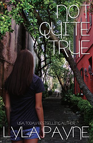 Lyla Payne - Not Quite True (A Lowcountry Mystery)