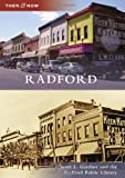 img - for Radford (Then & Now (Arcadia)) book / textbook / text book
