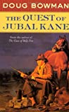 img - for The Quest of Jubal Kane book / textbook / text book
