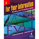 For Your Information 3: Reading and Vocabulary Skills (Student Book and Classroom Audio CDs) (2nd Edition)
