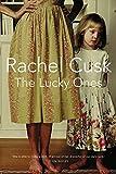The Lucky Ones: A Novel