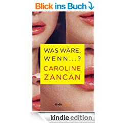 Was w�re, wenn...? (Kindle Single)